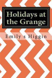 Holidays at the Grange