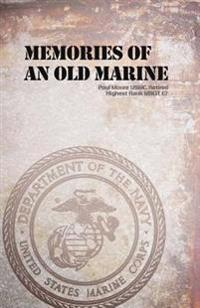 Memories of an Old Marine