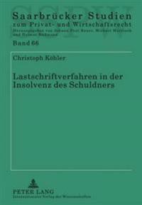 Lastschriftverfahren in Der Insolvenz Des Schuldners: Im Lichte Der Neuen Bgh-Rechtsprechung