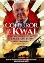 Conjuror on the kwai - the incredible life of fergus anckorn