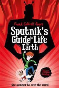 Sputniks guide to life on earth