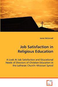 Job Satisfaction in Religious Education