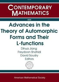 Advances in the Theory of Automorphic Forms and Their L-functions