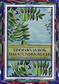 Timmarnas Bok Das Stunden-Buch