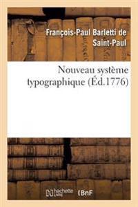 Nouveau Syst�me Typographique