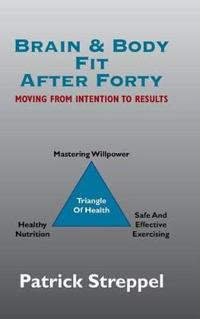 Brain & Body Fit After Forty