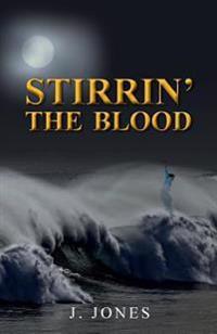 Stirrin' the Blood