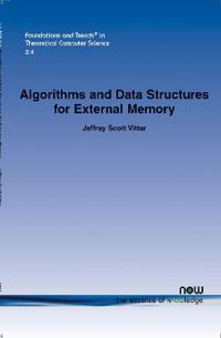 Algorithms and Data Structures for External Memory