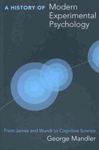A History of Modern Experimental Psychology