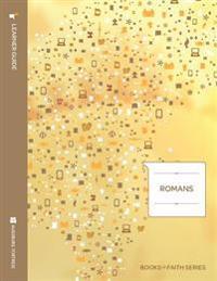 Romans Learner Guide; Books of Faith Series