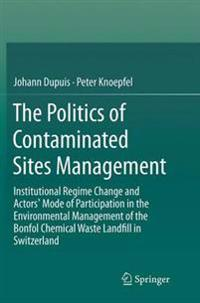 Institutional Regimes, Policy Networks and Their Effects on the Management of Contaminated Sites