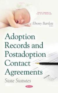 Adoption records & postadoption contact agreements - state statutes