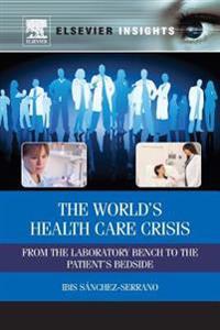 World S Health Care Crisis
