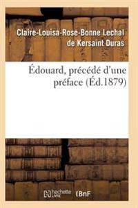Edouard, Precede D'Une Preface