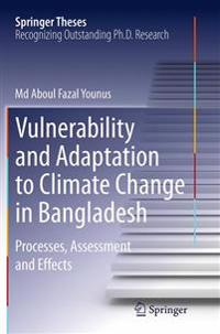 Vulnerability and Adaptation to Climate Change in Bangladesh