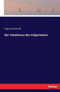 Der Vokalismus Des Vulgarlateins