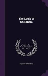 The Logic of Socialism