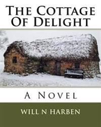 The Cottage of Delight