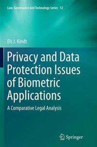 Privacy and Data Protection Issues of Biometric Applications