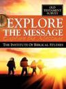 Explore the Message