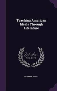 Teaching American Ideals Through Literature