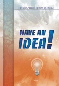 Have an idea!