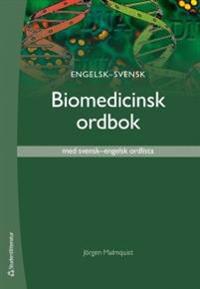 Engelsk-svensk biomedicinsk ordbok : med svensk-engelsk ordlista