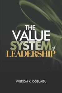 The Value System of Leadership