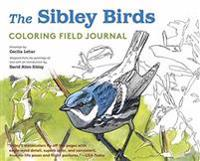 The Sibley Birds Coloring Field Journal