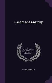 Gandhi and Anarchy