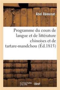 Programme Du Cours de Langue Et de Litterature Chinoises Et de Tartare-Mandchou