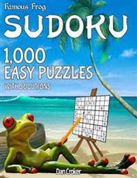 Famous Frog Sudoku 1,000 Easy Puzzles with Solutions: A Beach Bum Sudoku Series Book