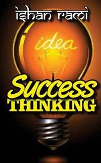 Success Thinking - Inside the Science of Personal & Business Transformation