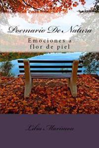Poemario de Natura: Emociones a Flor de Piel