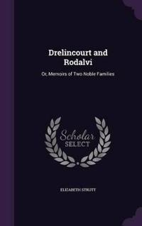Drelincourt and Rodalvi