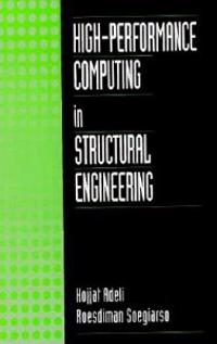 High-Performance Comupting in Structural Engineering