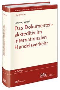Das Dokumentenakkreditiv im internationalen Handelsverkehr
