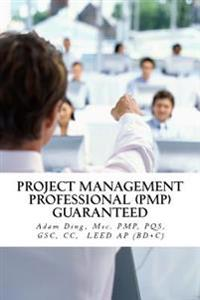 Project Management Professional (Pmp) Guaranteed