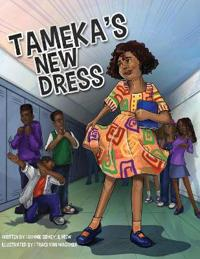 Tameka's New Dress