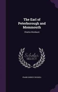 The Earl of Peterborough and Mommouth