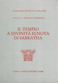 Il Tempio a Divinita Ignota Di Sabratha