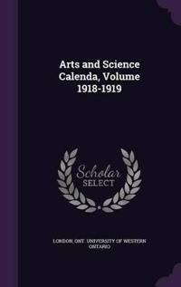 Arts and Science Calenda, Volume 1918-1919