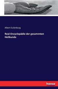 Real-Encyclopadie Der Gesammten Heilkunde