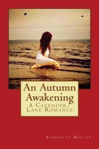 An Autumn Awakening: A Cavender/Lane Romance