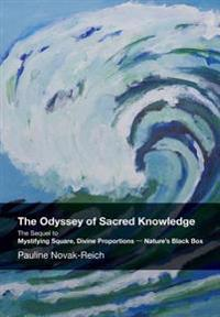 The Odyssey of Sacred Knowledge