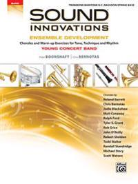 Sound Innovations for Concert Band -- Ensemble Development for Young Concert Band: Chorales and Warm-Up Exercises for Tone, Technique, and Rhythm (Tro