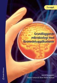 Grundläggande mikrobiologi med livsmedelsapplikationer