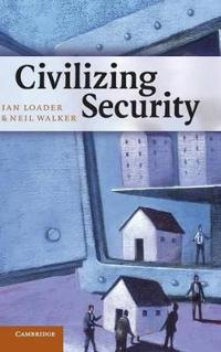 Civilizing Security