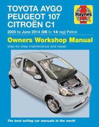 Toyota Aygo, Peugeot 107Citroen C1 Petrol Owners Workshop Manual