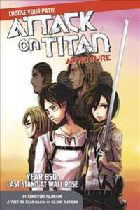 Attack on Titan Choose Your Path Adventure-Year 850